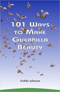 101 Ways To Make Guerrilla Beauty Book Front