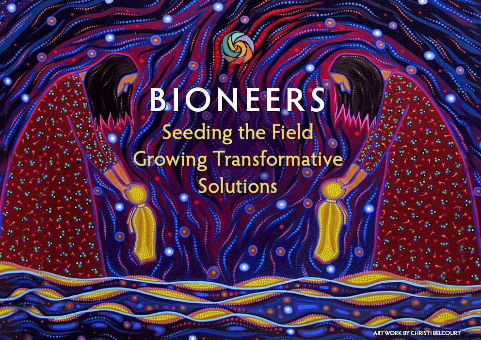 Bioneers 2019
